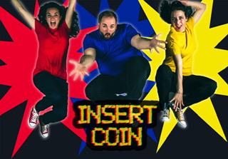 Insert coin.