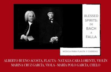 Blessed Spirits: De Bach a Falla. Música para flauta y cuerdas